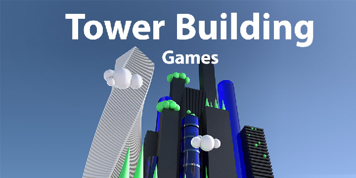 Tower Builder Games