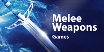 ⚔️ Melee Weapon Games