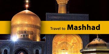 Travel to Mashhad